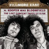 Mike Bloomfield - Al Kooper: Fillmore East: The Lost Concert Tapes 12/13/68