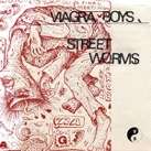 Viagra Boys: Street Worms