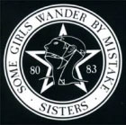 Sisters of mercy:Some girls wander by mistake