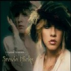 Stevie Nicks:Crystal visions the very best of Stevie Nicks