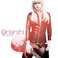 Orianthi: Believe (II)