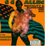 lp: GG Allin: Brutality And Bloodshed For All