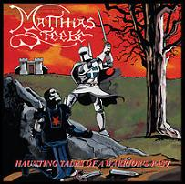 Matthias Steele: Haunting Tales of a Warrior's Past
