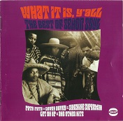 Senor Soul:What It Is, Y'All - The Best Of Senor Soul