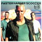 Scooter:Faster harder scooter