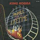 King Kobra:Thrill Of A Lifetime