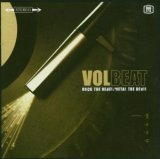 Volbeat:Rock The Rebel/Metal The Devil