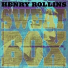 Henry Rollins:Sweatbox