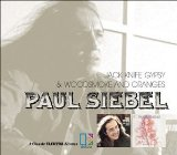 Paul Siebel:Woodsmoke and Oranges/ Jack-Knife Gypsy