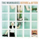 Wannadies:Before & After