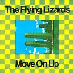 Flying Lizards:Move On Up