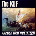 KLF:America: What Time Is Love?