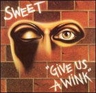 Sweet:Give Us A Wink