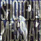 Shotgun Messiah: Shotgun Messiah