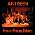 Antiseen:Honour among theives
