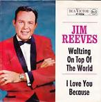 Jim Reeves: Waltzing on top of the world