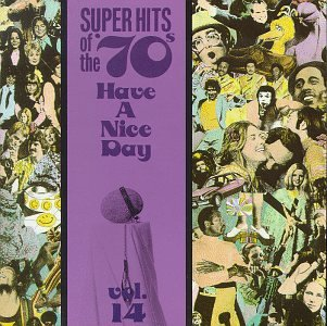 VA:Super Hits Of The 70s - Have A Nice Day Vol. 14