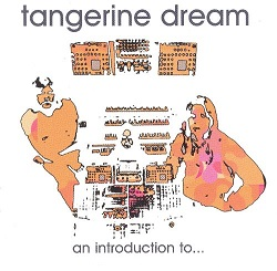 Tangerine Dream: An Introduction To...